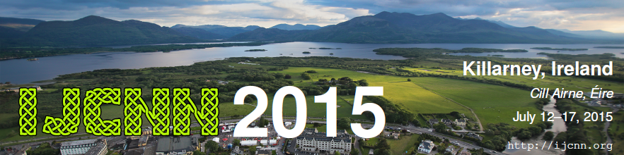 ijcnn 2015 July 12-17 Killarney, Ireland http://ijcnn.org
